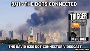 9/11 - The Dots Connected - David Icke Dot Connector Videocast