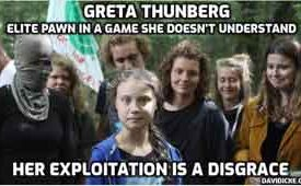 Greta Thunberg - A Pawn In A Game She Doesn't Understand