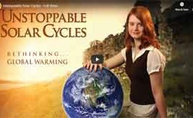 Unstoppable Solar Cycles - Full Video