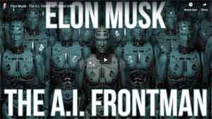 Elon Musk - The A.I. Frontman - David Icke