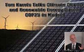 Tom Harris Talks Climate Change and Renewable Energy During COP25 in Madrid