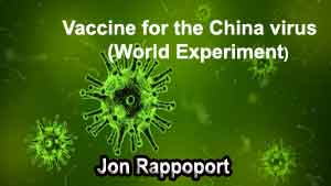 Vaccine for the China virus (World Experiment)