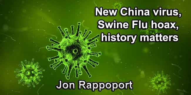 New China virus, Swine Flu hoax, history matters