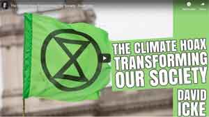 The Climate Hoax Transforming Our Society