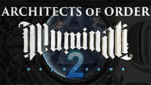 ARCHITECTS of ORDER – New World Order, Occult, illuminati, Satanic, Freemason