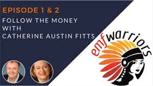 EMF Warriors 01_02 - Follow The Money with Catherine Austin Fitts